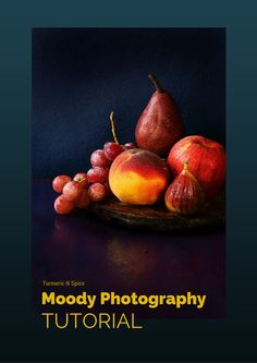 Turmeric n spice: How to shoot moody images: Food Photography tutorial
