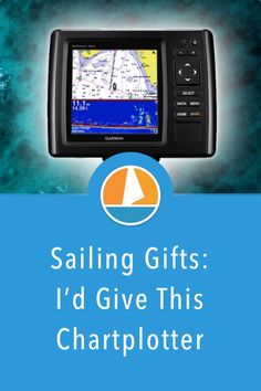 Best Marine GPS Chartplotter: My top pick for 2020 - What's the best chartplotter to gift to sailors? Check out my recommendation here. Sailing Gifts, Sailing Gear, Got Map, Gifts For Sailors, Things To Think About, Good Things, Older Models, Best Resolution