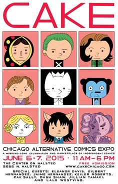Fantagraphics goes to Chicago this June for CAKE! Chicago Alternative Comics Expo. Special guests for this year include Fanta artists: Jaime and Gilbert Hernandez, Eleanor Davis, Dash Shaw, Ed Luce.