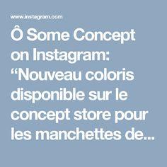 """Ô Some Concept on Instagram: """"Nouveau coloris disponible sur le concept store pour les manchettes de la créatrice Peau d'Anne ❤️ www.o-some.com ❤️ #manchette #bracelet…"""""""