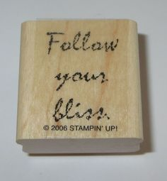 Follow Your Bliss Rubber Stamp Stampin' Up! Retired Wood Mounted Sayings  #StampinUp #Border