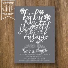 Baby it's Cold Outside /// Winter Snowflake /// Baby Shower Invitations