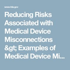 Reducing Risks Associated with Medical Device Misconnections > Examples of Medical Device Misconnections