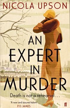 Expert in Murder, An: A Josephine Tey Mystery by Nicola Upson | LibraryThing