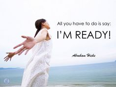 #abrahamhicks #yourself #ready