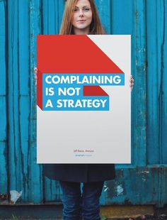 Complaining Is Not A Strategy Poster