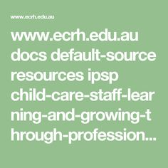 www.edu.au docs default-source resources ipsp Create-the-perfect-play-space-learning-environments-for-young-children. Family Day Care, Curriculum Planning, Learning Environments, Play, Story Inspiration, Professional Development, Health And Safety, Child Development, Childcare