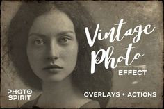 Vintage Old Photo Effect Overlays - Actions - 1
