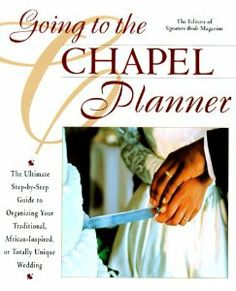 Going to the Chapel Planner by Signature Bride editors. $0.01. Publisher: Berkley Trade (December 1, 1999)