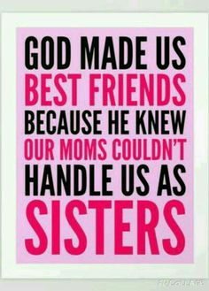 Pin by grace on bff best friend quotes, friends like sisters, friendship qu Best Friends Sister, Birthday Quotes For Best Friend, My Best Friend, Sister Friend Quotes, Best Friend Leaving Quotes, Friends Like Sisters Quotes, Best Friend Sayings, Best Friends Forever Quotes, Friends Leave