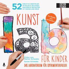 KUNST-LAB FÜR KINDER - Das Laboratorium mit 52 kreativen Abenteuern im Malen & Zeichnen, Drucken und Gestalten mit Papier und mehr, Herausgegeben von Susan Schwake, 144 Seiten, Paperback, Format 22 x 22 cm, ISBN: 978-3-86355-077-6, Bestellnr.: 55077, 19,90€ (D) / 20,50€ (A), Bestellbar unter http://www.edition-m-fischer.de/index.php?id=20&tx_ttproducts_pi1[cat]=47&tx_ttproducts_pi1[backPID]=20&tx_ttproducts_pi1[product]=441&cHash=a5a9c284d8