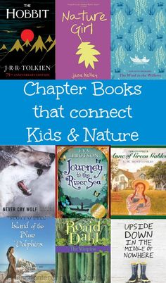chapter books that connect children and nature - A collection of great books for kids | #Booksforkids #naturelover  #chapterbooks