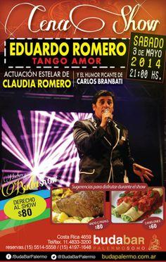 Eduardo Romero & Tango Amor, con la presentación especial de Claudia Romero este sábado 3 de Mayo en Buda Bar, Palermo Soho