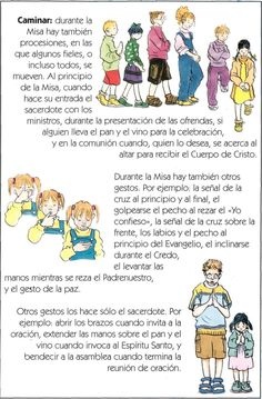 Caminar: durante la Misa hay también procesiones, en las que algunos fieles, o incluso todos, se mueven. Al pr...