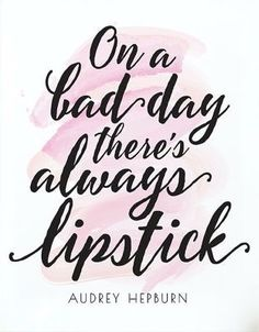 Inspirational quote On a bad day theres always lipstick PRINTABLE art Audrey Hepburn quote Gift for her Pink & black Printable quotes beauty quotes Gift Quotes, Me Quotes, Motivational Quotes, Inspirational Quotes, Style Quotes, Bath Quotes, The Words, Frases Audrey Hepburn, Farmasi Cosmetics