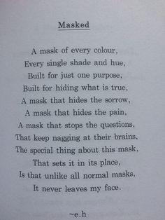 Best Ideas for quotes deep dark erin hanson Mask Quotes, Poem Quotes, Words Quotes, Life Quotes, Wise Words, Qoutes, Sayings, Funny Quotes, Erin Hanson Poems