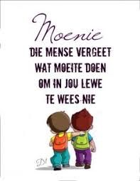 Moenie die mense vergeet wat moeite doen om in jou lewe te wees nie … Love You Friend, Afrikaanse Quotes, Good Thoughts, Wisdom Quotes, Feel Good, I Am Awesome, Funny Quotes, Jokes, Inspirational Quotes