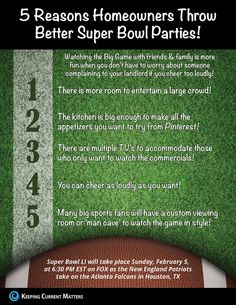 5 Reasons Homeowners Throw Better Super Bowl Parties! [INFOGRAPHIC]  Highlights:  -Watching the Big Game at home with your friends & family offers many advantages. -There's more room to entertain a large crowd, and you don't have to worry about complaints to your landlord if you cheer too loudly!  Read more: http://www.simardrealtygroup.com/real-estate-advice/5-reasons-homeowners-throw-better-super-bowl-parties-infographic   SOURCE KCM  #HomeBuyers #infographics #ExpRealty #SimardRealtyGroup