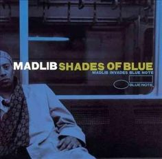 Contains remixes of classic Blue Note Recordings. Tracks by Donald Byrd, Bobbi Humphrey, Bobby Hutcherson, Horace Silver and The Three Sounds. Personnel: Madlib (rap vocals, arranger); Dan Ubick (guit