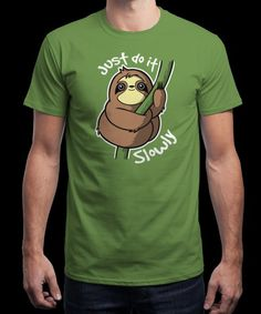 """Slow Sloth"" is today's £8/€10/$12 tee for 24 hours only on www.Qwertee.com Pin this for a chance to win a FREE TEE this weekend. Follow us on pinterest.com/qwertee for a second! Thanks:)"