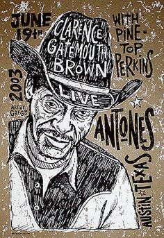 Concert poster: Clarence Gatemouth Brown. Antones, 200. Artist - Grego.