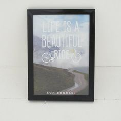 Life is a beautiful ride cycling poster by BonCourageapparel