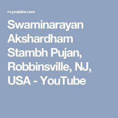Swaminarayan Akshardham Stambh Pujan, Robbinsville, NJ, USA - YouTube