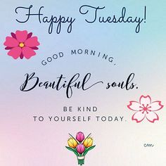 Tuesday Images For Facebook Positive Tuesday Quote Pictures