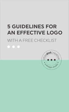 5 guidelines of an effective logo | On www.littledotcreative.com/blog