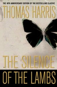 The Silence of the Lambs - Thomas Harris (The second book of the Hannibal Lecter series)