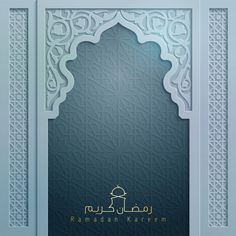 mosque door with arabic pattern ornament for greeting Ramadan Kareem , Islamic Art Pattern, Arabic Pattern, Pattern Art, Blue Texture Background, Lights Background, Background Banner, Vector Background, Eid Card Designs, Colorful Backgrounds