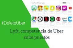 Lyft supera por primera vez a Uber después de la polémica #DeleteUber
