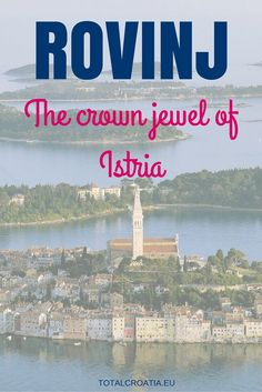 Rovinj | Total Croatia