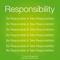 1000+ images about Be Responsible on Pinterest | Take ...
