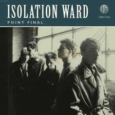 point final - isolation ward