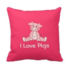 I Love Pigs Pillow