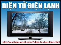 http://muabanraovat.com/7/dien-tu-dien-lanh.html Mua bán điện tử, điện lạnh, máy lạnh, thiết bị, điện công nghiệp, tủ lạnh, máy giặt, đồ gia dụng, tủ đông, máy nước nóng, máy sấy quần áo, điện gia đình, ti vi, ...