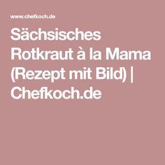 Sächsisches Rotkraut à la Mama (Rezept mit Bild) | Chefkoch.de