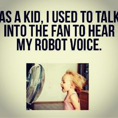 What Do You Mean, Look At You, Robot Voice, Pinned Up, Before I Forget, Don't Forget, Funny Quotes, Funny Memes, It's Funny