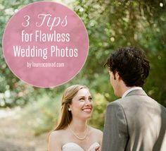 Wedding Bells: 3 Tips for Flawless Wedding Photos   Giveaway