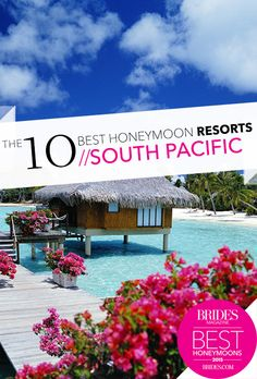 Best Honeymoon Resorts in the South Pacific Thinking about jetting off to Tahiti or Bora Bora for yo Best Honeymoon Resorts, Honeymoon Spots, Romantic Honeymoon, Best Resorts, Honeymoon Destinations, Honeymoon Ideas, Vacation Ideas, Bora Bora, Tahiti