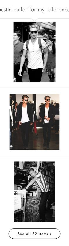 """""""austin butler for my reference."""" by xliliax ❤ liked on Polyvore featuring austin butler, vanessa hudgens and people"""