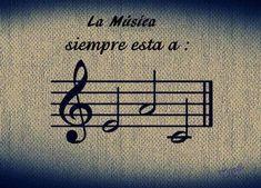 La música siempre está a MI LA Do