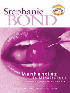 Manhunting in Mississippi (Temptation) by Stephanie Bond, http://www.amazon.com/dp/B002C7Z4P0/ref=cm_sw_r_pi_dp_9cSvsb1BB75EJ