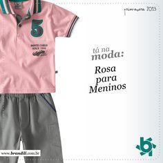 Rosa para meninos é a grande aposta da coleção infantil Primavera 2013 Brandili