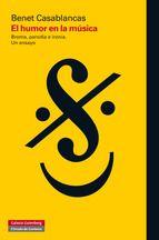 El presente libro constituye una aproximación exhaustiva y novedosa al tema de la comicidad musical, examinando sus diversos registros, desde la broma, la parodia y el golpe de ingenio hasta el estadio superior de la ironía. Ilustrado con numerosos ejemplos musicales y sus correspondientes análisis, abarca desde el barroco ... http://www.galaxiagutenberg.com/libros/el-humor-en-la-musica.aspx http://rabel.jcyl.es/cgi-bin/abnetopac?SUBC=BPSO&ACC=DOSEARCH&xsqf99=1758664+