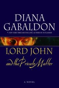 Lord John and the Private Matter by Diana Gabaldon - the first book in The Lord John companion series to the Outlander novels. More straightforward historical fiction than Outlander, I thought it was ok, but not my style. Diana Gabaldon, Outlander Novel, Outlander Book Series, Gabaldon Outlander, Debbie Macomber, Thomas Brodie Sangster, Jon Snow, Lord John, Daenerys Targaryen