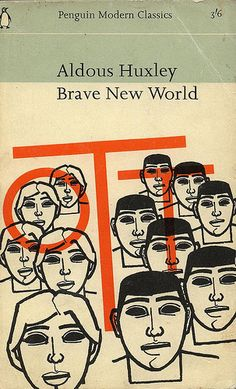 Brave New World by Aldous 1965 Penguin edition. Cover illustration by Denis Piper Book Cover Art, Book Cover Design, Book Design, Book Art, Vintage Book Covers, Vintage Books, Antique Books, Cool Books, My Books