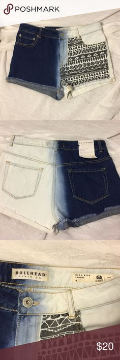 Bullhead High Rise ombré tribal shorts NWT high rise shorts with a little stretch for comfort. Approximate measurements waist 15 1/2 inseam 2 1/4 front rise 10 3/4 back rise 14 3/4 Bullhead Shorts Jean Shorts