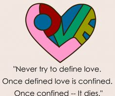NEVER TRY TO DEFINE LOVE - LOVE QUOTES » My Lovely Quotes